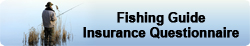 fishing-guide-insurance-questionnaire