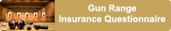 gun range insurance questionnaire