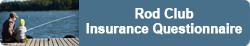 rod-club-insurance-questionnaire